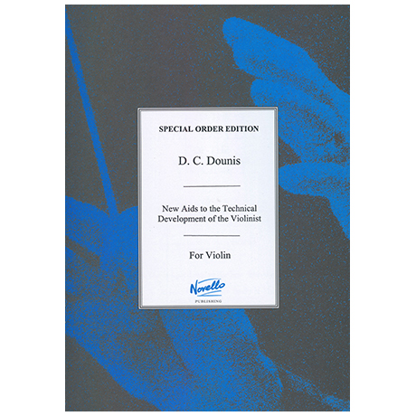 Dounis, D.C.: New Aids To The Technical Development Of The Violinist Op.27