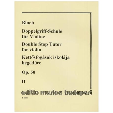 Bloch, J.: Doppelgriffschule Band 2