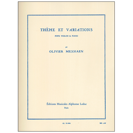 Messiaen, O.: Thèmes et variations