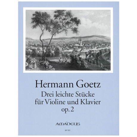 Goetz, H.: 3 leichte Stücke Op. 2