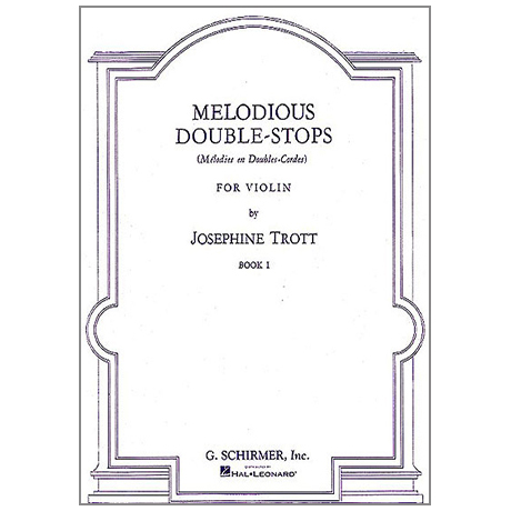 Trott, J.: Melodious Double-Stops Vol.1