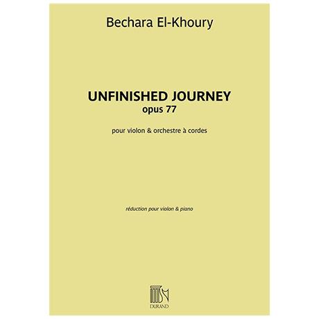 El-Khoury, B.: Unfinished Journey Op. 77