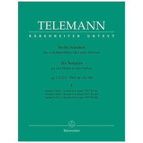 Telemann, G. Ph.: Sechs Sonaten Op. 2 TWV 40:101-106 Band 1