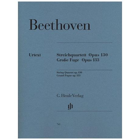 Beethoven, L.v.: Streichquartett B-Dur Op. 130 - Große Fuge Op. 133