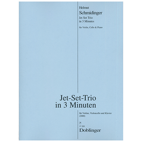 Schmidinger, H.: Jet Set Trio in 3 Minuten