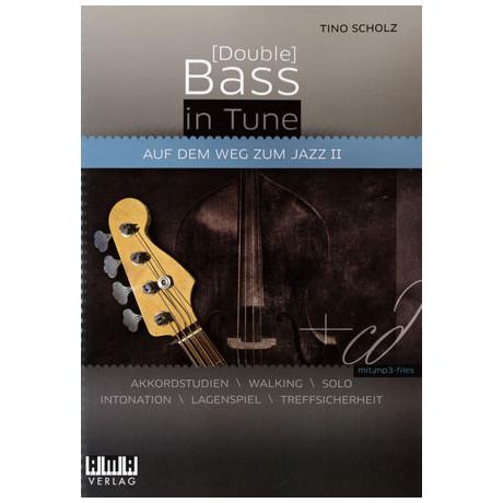 Scholz, T.: [Double] Bass In Tune - Auf dem Weg zum Jazz 2