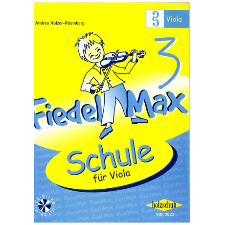 Holzer-Rhomberg, A.: Fiedel-Max für Viola Schule 3 (+CD)