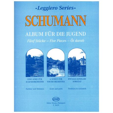 Leggiero - Schumann: Album für die Jugend
