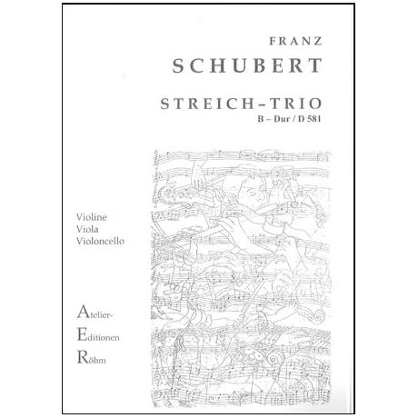 Schubert, F.: Streichtrio in B - Dur (D 581)