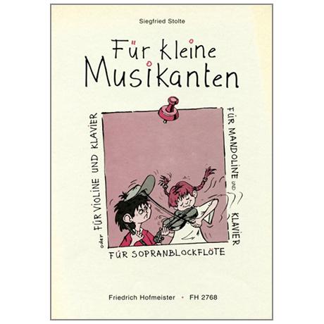 Stolte, S.: Für kleine Musikanten Leichte Spielstücke