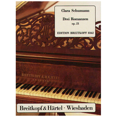 Schumann, Clara: Drei Romanzen Op. 21