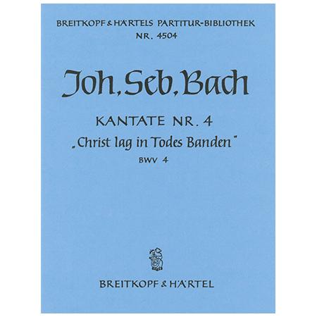 Bach, J. S.: Kantate BWV 4 »Christ lag in Todes Banden«