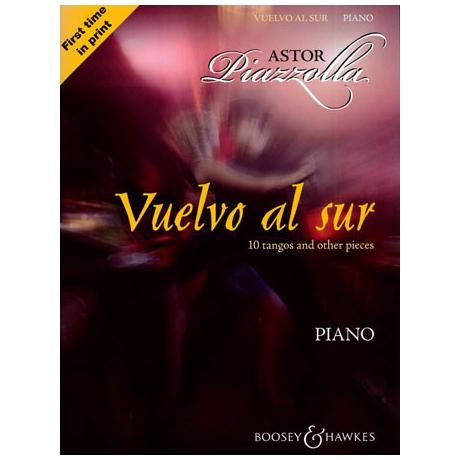 Piazzolla, A.: Vuelvo al sur