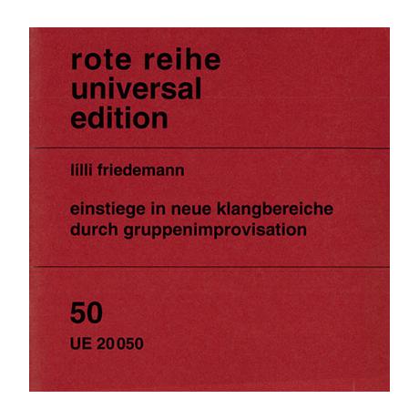 Friedemann, L.: Einstiege in neue Klangbereiche durch Gruppenimprovisation