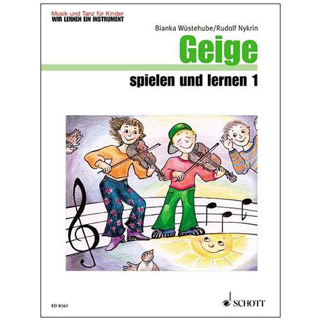 Wüstehube, B./Nykrin, R.: Geige spielen und lernen 1