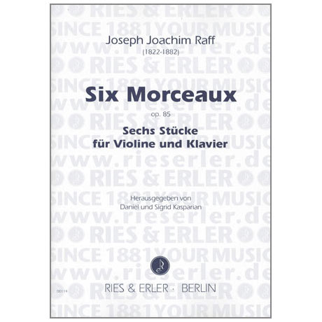 Raff, J. J.: 6 Morceaux Op. 85