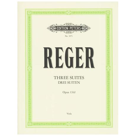 Reger, M.: 3 Violasuiten Op. 131d