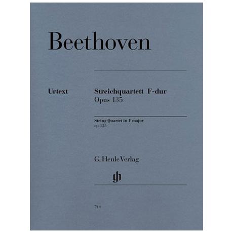Beethoven, L.v.: Streichquartett F-Dur Op. 135 Urtext