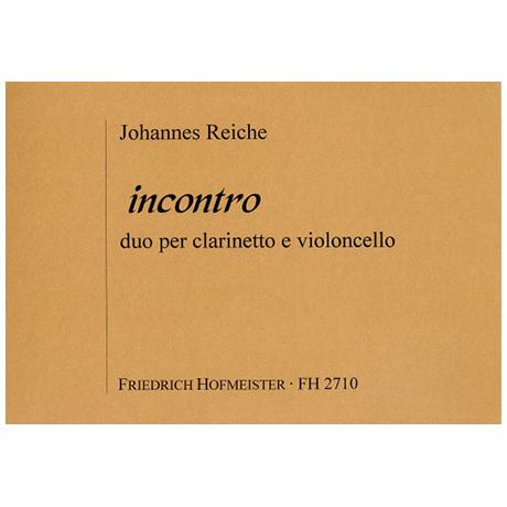 Reiche, J.: Incontro – Duo per clarinetto e violoncello