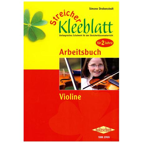 Streicher Kleeblatt – Arbeitsbuch für Violine