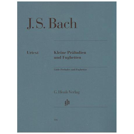Bach, J.S.: Kleine Präludien und Fughetten