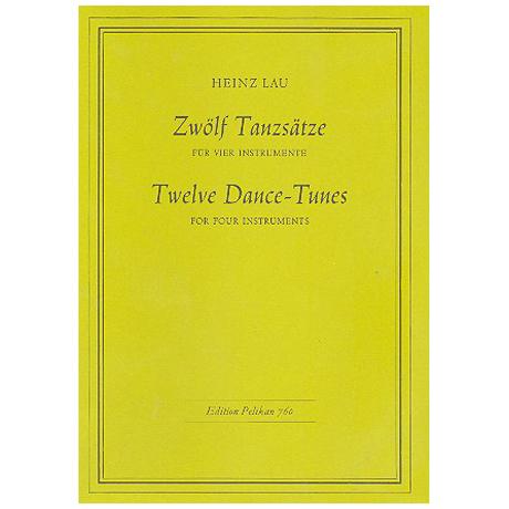 Lau, H.: 12 Tanzsätze