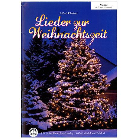 Pfortner, A.: Lieder zur Weihnachtszeit – Violine (+CD)