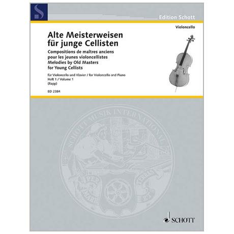 Alte Meisterweisen für junge Cellisten Band 1