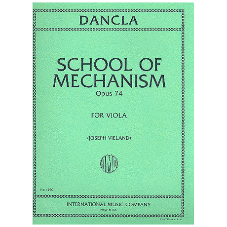 Dancla, Ch.: School of Mechanism op. 74