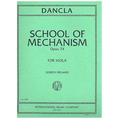 Dancla, J. B. Ch.: School of Mechanism Op. 74
