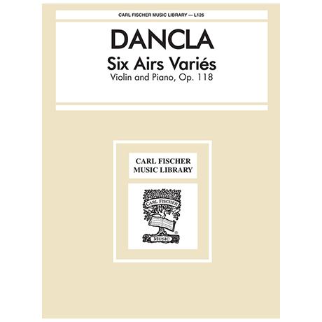Dancla, J. B. Ch.: 6 airs variés Op. 118