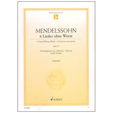 Mendelssohn Bartholdy, F.: 6 Lieder ohne Worte Op. 67
