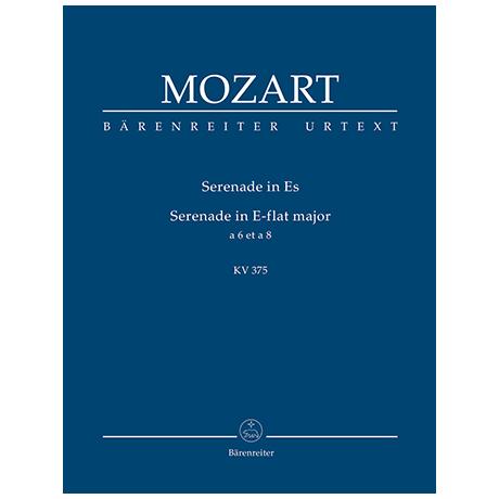 Mozart, W. A.: Serenade Es-Dur KV 375 – a 6 et a 8