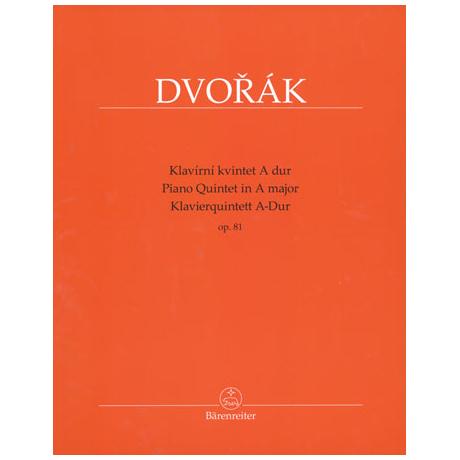 Dvořák, A.: Klavierquintett Op.81 A-Dur