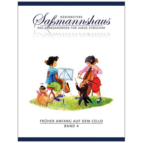 Sassmannshaus: Früher Anfang auf dem Cello Band 4