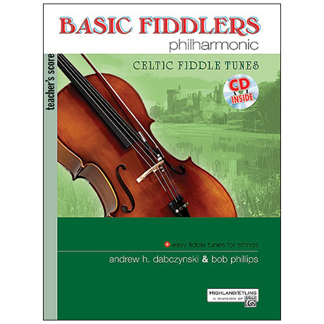 Dabczynski, A. H./Phillips, B.: Basic Fiddlers Philharmonic – Celtic Fiddle Tunes (+CD) Teacher's score