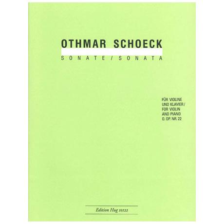 Schoeck, O.: Violinsonate O. Op. Nr. 22