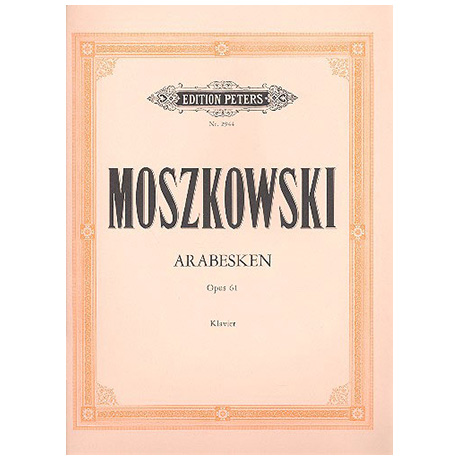 Moszkowski: 3 Arabesken Op. 61