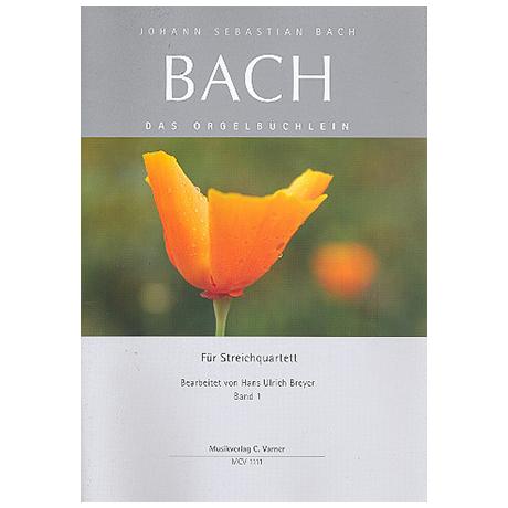 Bach, J.S.: Das Orgelbüchlein Band 1