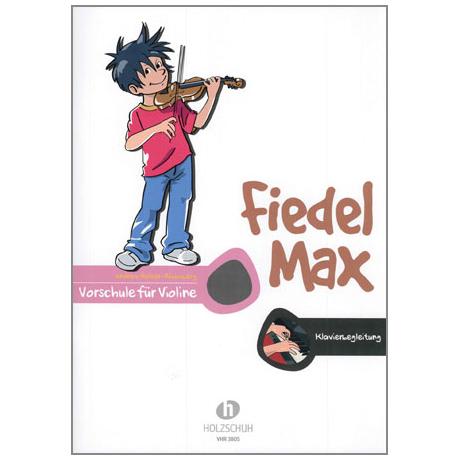 Holzer-Rhomberg, A.: Fiedel-Max für Violine Vorschule – Klavierbegleitung