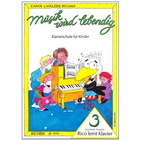 Musik wird lebendig - Rico lernt Klavier 3