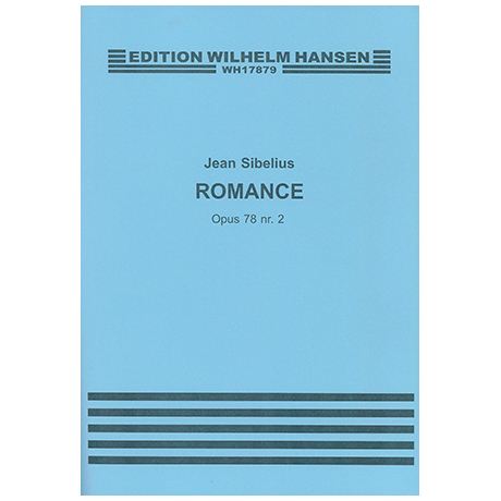 Sibelius, J.: Aus »4 Stücke« Nr. 2 Romance Op. 78/2 (1915)