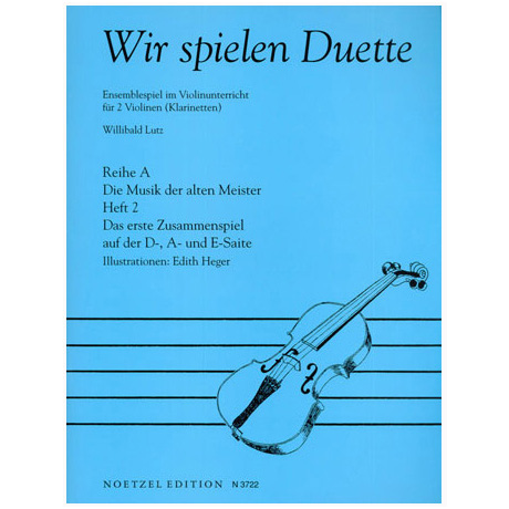 Lutz, W.: Wir spielen Duette Reihe A Band 2