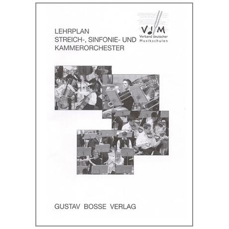 VdM: Lehrplan Streich-, Sinfonie und Kammerorchester