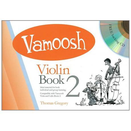 Gregory, T.: Vamoosh Violin Book 2 (+CD)