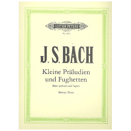 Bach, J. S.: 24 Kleine Präludien und Fughetten