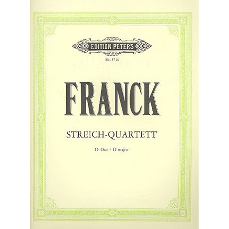 Franck, C.: Streichquartett D-Dur