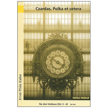 Kalke, E.-T.: Czardas Polka et cetera