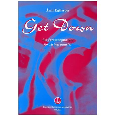 Egilsson, À.: Get Down – A »Jazzy« string quartet