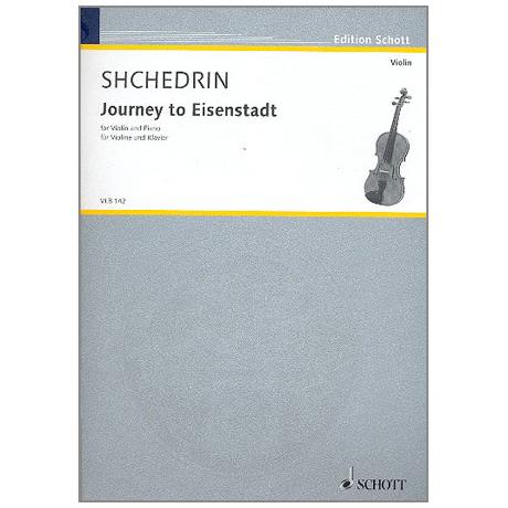 Schtschedrin, R.: Journey to Eisenstadt